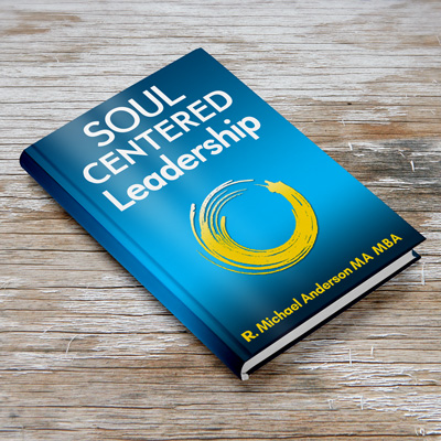 Soul Centered Leadership Book